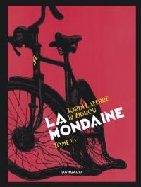 La mondaine. Volume 2, La mondaine