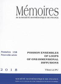 Mémoires de la Société mathématique de France. n° 158, Poisson ensembles of loops of one-dimensional diffusions