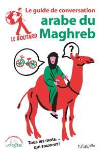 Arabe du Maghreb, marocain, tunisien, algérien