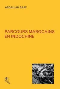 Parcours marocains en Indochine