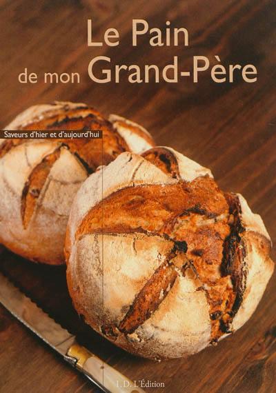 Le pain de mon grand-père