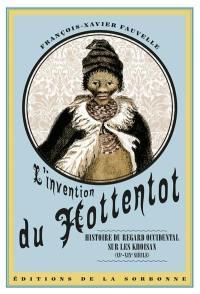 L'invention du Hottentot