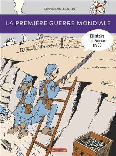 L'histoire de France en BD, La Première Guerre mondiale