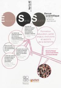 Revue éducation, santé, sociétés. n° 2 (2017), Formation, éducation, santé : enjeux, évolutions et apports de la recherche