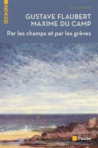 Par les champs et par les grèves : voyage en Bretagne