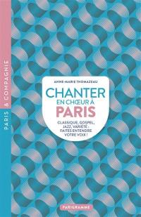 Chanter en choeur à Paris