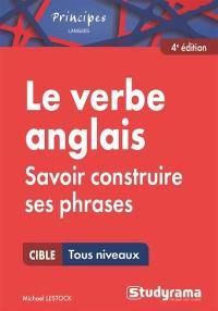 Le verbe anglais : savoir construire ses phrases : cible toux niveaux