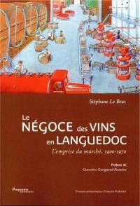 Le négoce des vins en Languedoc