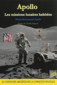 Apollo : les missions lunaires habitées