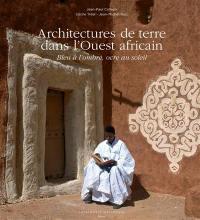 Architectures de terre dans l'Ouest africain : bleu à l'ombre, ocre au soleil