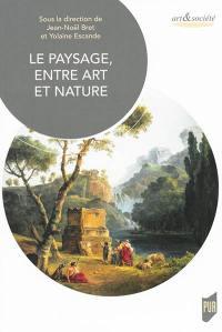 Le paysage : entre art et nature