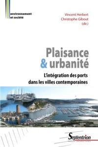 Plaisance et urbanité : l'intégration des ports dans les villes contemporaines