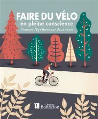 Faire du vélo en pleine conscience