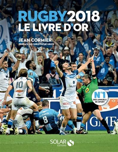 Rugby 2018 : le livre d'or