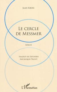 Le cercle de Messmer
