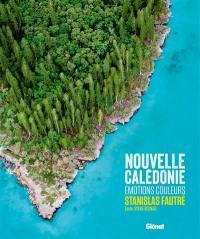 Nouvelle-Calédonie : émotions couleurs