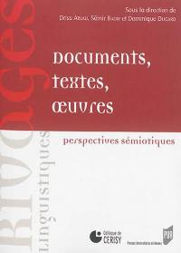 Documents, textes, oeuvres