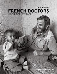 French doctors : une aventure humanitaire