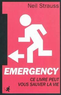 Emergency : survivre dans un monde hostile