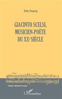 Giacinto Scelsi, musicien-poète du XXe siècle