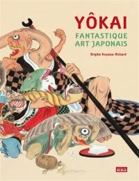 Yôkai : fantastique art japonais