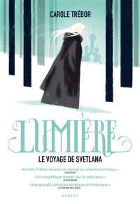 Lumière : le voyage de Svetlana