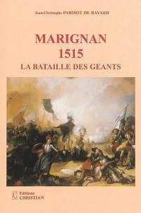 Marignan 1515 : la bataille des géants