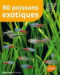 80 poissons exotiques