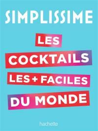 Simplissime : les cocktails les + faciles du monde