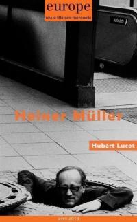 Europe. n° 1068, Heiner Müller. Hubert Lucot