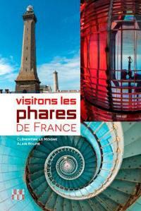Visitons les phares de France et d'outre-mer