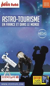Astro-tourisme en France et dans le monde