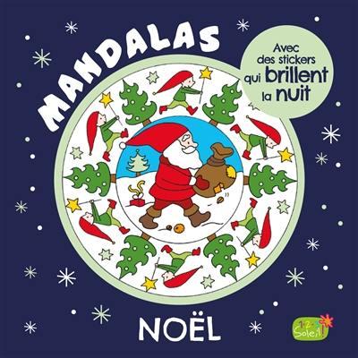 Mandalas avec des stickers qui brillent la nuit : Noël
