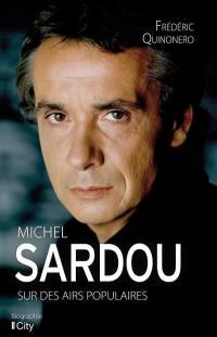 Michel Sardou : sur des airs populaires