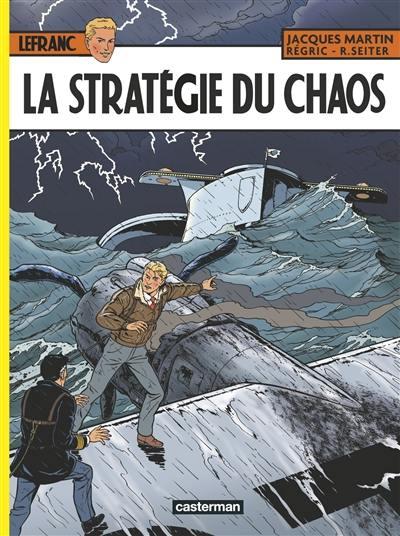 Lefranc, La stratégie du chaos, Vol. 29