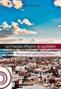 Les Français d'Algérie au quotidien