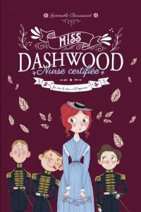Miss Dashwood, nurse certifiée. Volume 3, Je vais le dire à l'empereur !