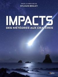 Impacts : des météores aux cratères