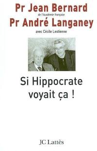 Si Hippocrate voyait ça !