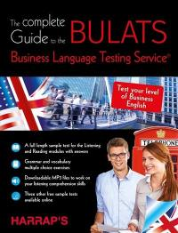 The complete guide to the Bulats, business language testing service