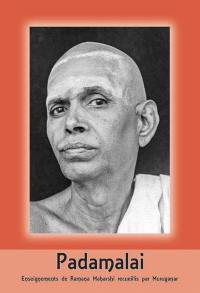 Padamalai : enseignements de Ramana Maharshi