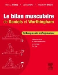 Le bilan musculaire de Daniels et Worthingham : techniques de testing musculaire