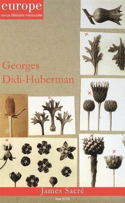 Europe. n° 1069, Georges Didi-Huberman. James Sacré
