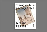 Transbordeur : photographie histoire société. n° 1, Musées de photographies documentaires