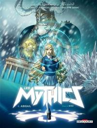Les mythics. Volume 4, Abigail