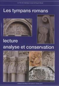 Les tympans romans : lecture, analyse et conservation