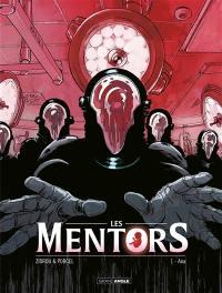 Les Mentors. Volume 1,