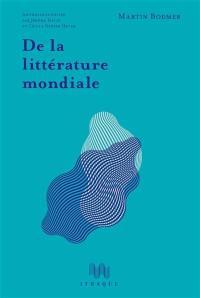 De la littérature mondiale