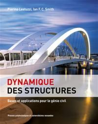 Dynamique des structures : bases et applications pour le génie civil