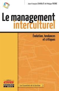 Le management interculturel : évolution, tendances et critiques